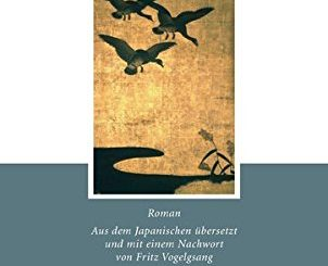"""Klassiker-Buchtipp: """"Die Wildgans"""" von Mori Ogai"""
